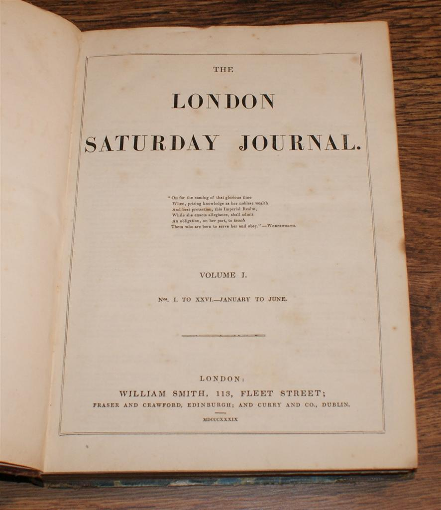 Image for The London Saturday Journal, Vol. I From January to June 1839. Nos. I-XXVI