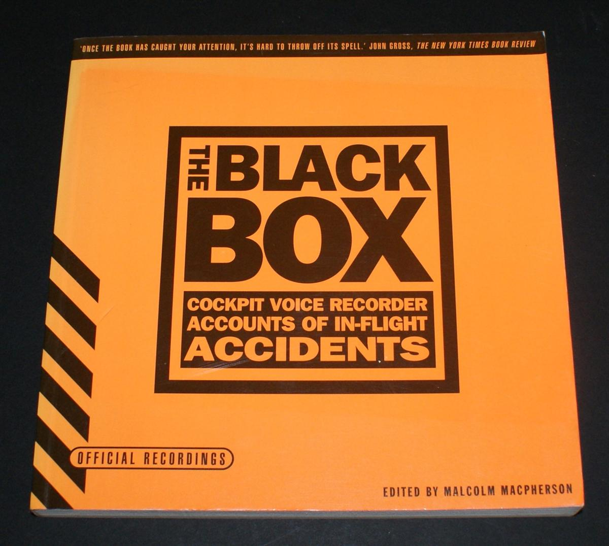 Image for The Black Box; Cockpit Voice Recorder Accounts of In-Flight Accidents
